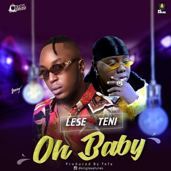 Download mp3 LESE ft TENI _oh BABY