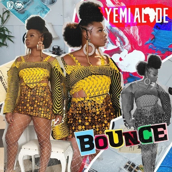 Download mp3 yemi alade _Bounce[new song]
