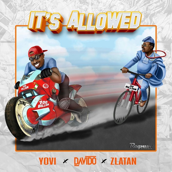 Download:-Yovi – It's Allowed ft. Davido & Zlatan Ibile [mp3]